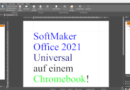 SoftMaker Office und FreeOffice als Vollversion unter Chrome OS nutzen