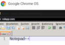 Chrome OS: Was ist mit Notepad++ (SciTE)? [F]